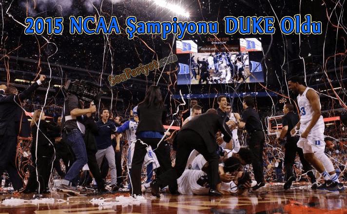 2015 NCAA Şampiyonu Duke Oldu