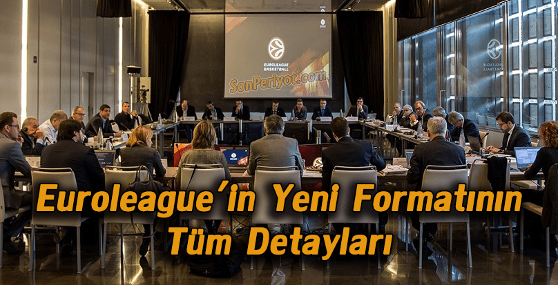 Euroleague'in Yeni Formatının Tüm Detayları
