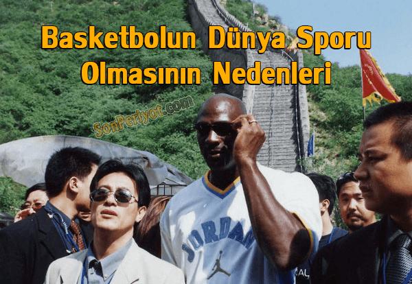 Basketbolun Dünya Sporu Olmasının Nedenleri