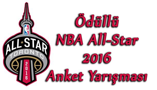Ödüllü NBA All-Star 2016 Anket Yarışması