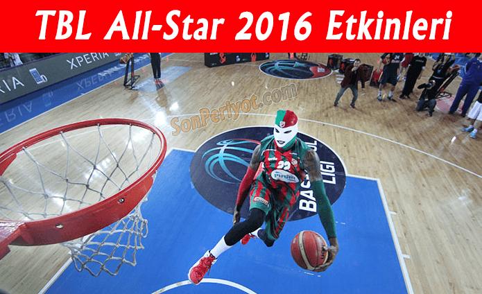 TBL All-Star 2016 Etkinleri