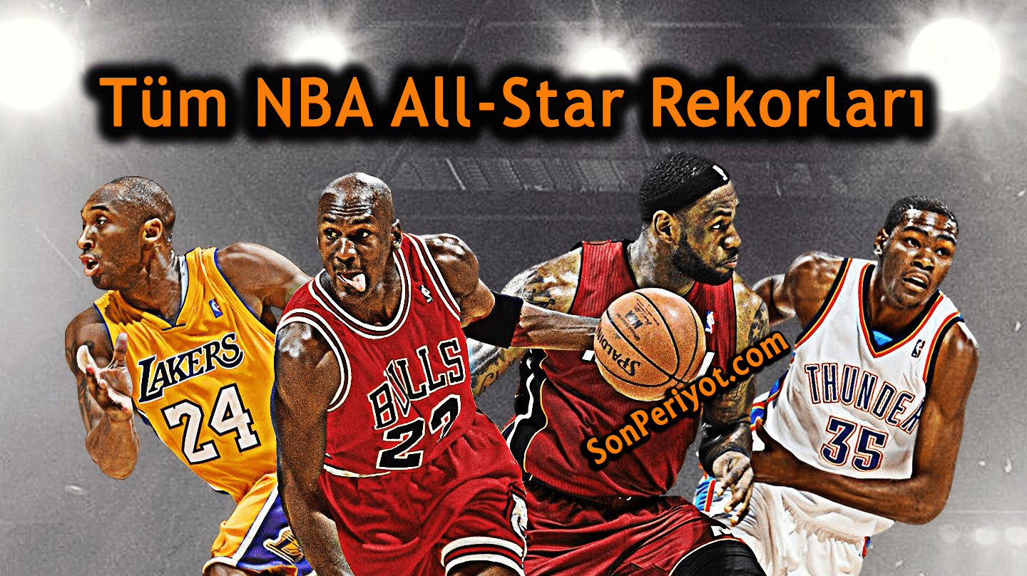 Tüm NBA All-Star Rekorları