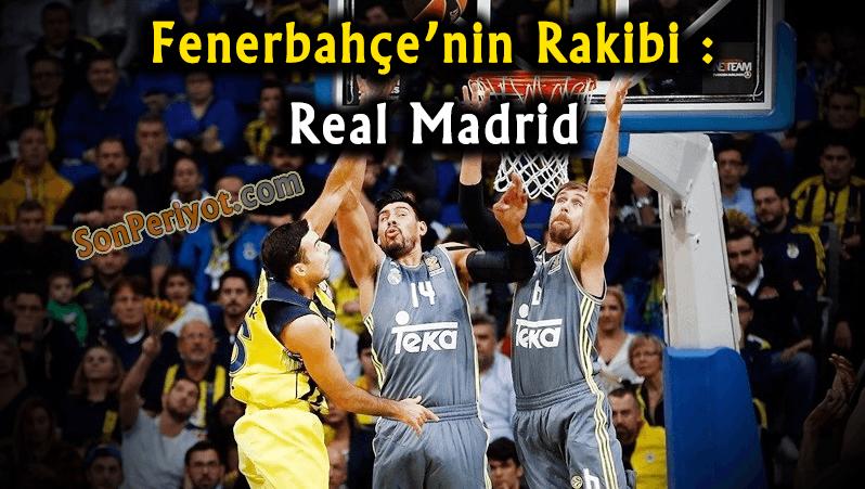 Fenerbahçe-Real Madrid Maçları Hangi Gün Hangi Kanalda Saat Kaçta