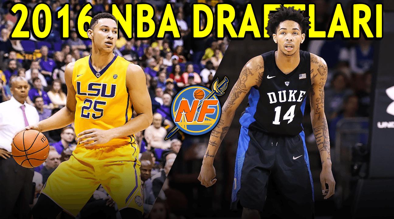 2016 NBA Draftları Son Yılların En İyisi mi Olacak?