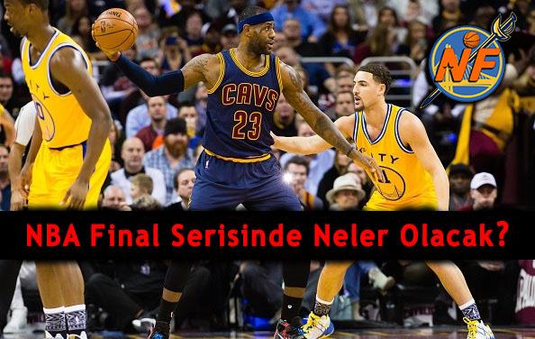 NBA Final Serisinde Neler Olacak