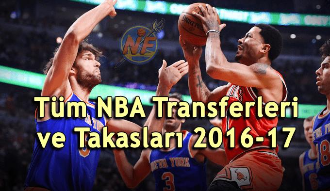 Tüm NBA Transferleri ve Takasları