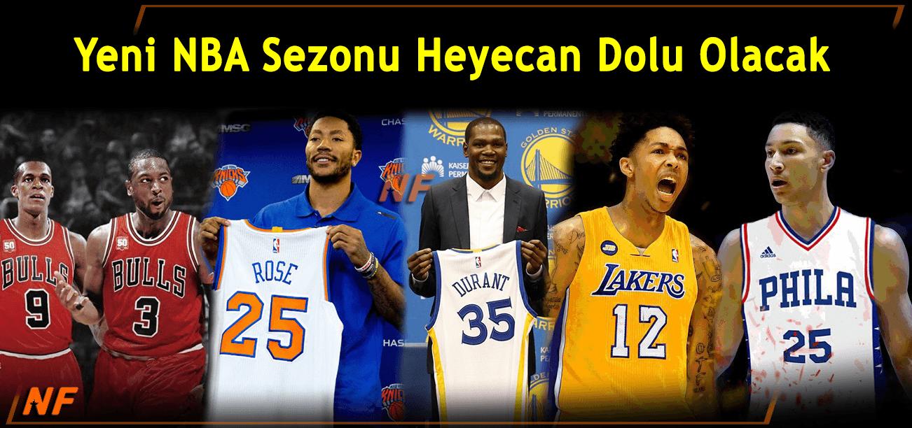 Yeni NBA Sezonu Heyecan Dolu Olacak