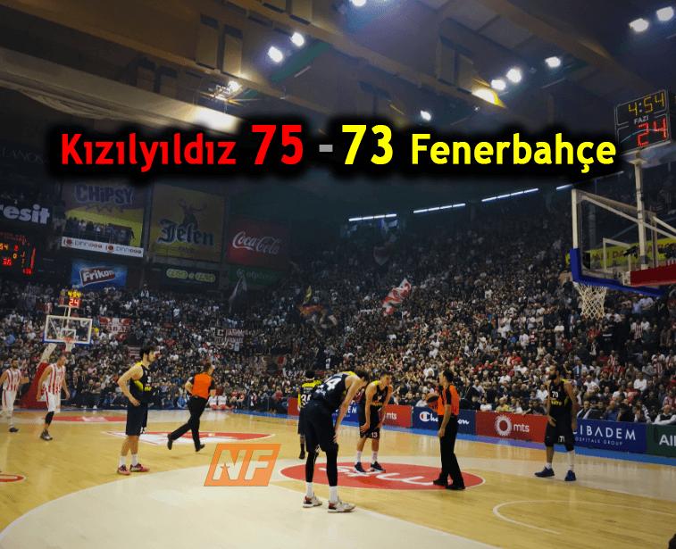 Fenerbahçe'de Sıkıntılar Devam Ediyor 75-73