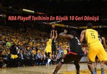 NBA Playoff Tarihinin En Büyük 10 Geri Dönüşü
