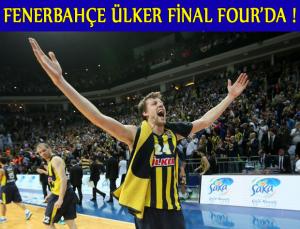 Fenerbahçe Ülker Final Four'da